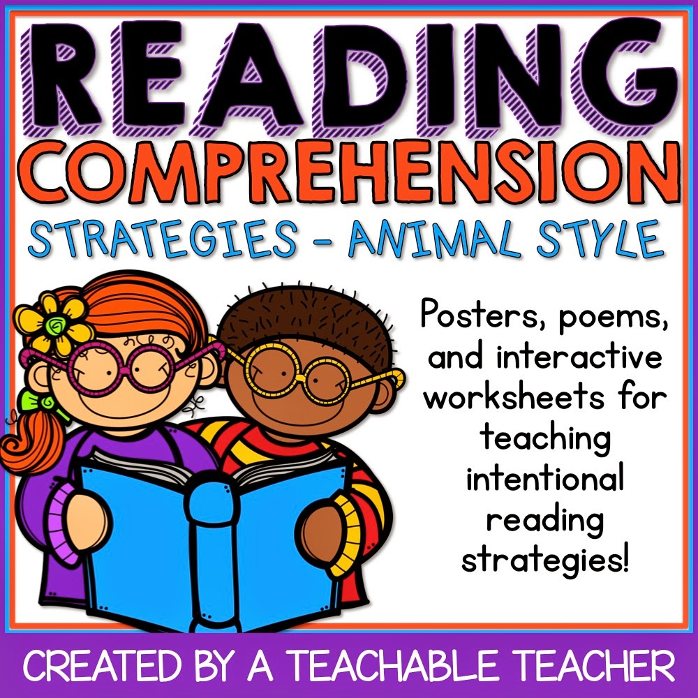 reading comprehension strategies animal style a teachable how do you teaching reading comprehension strategies in your classroom