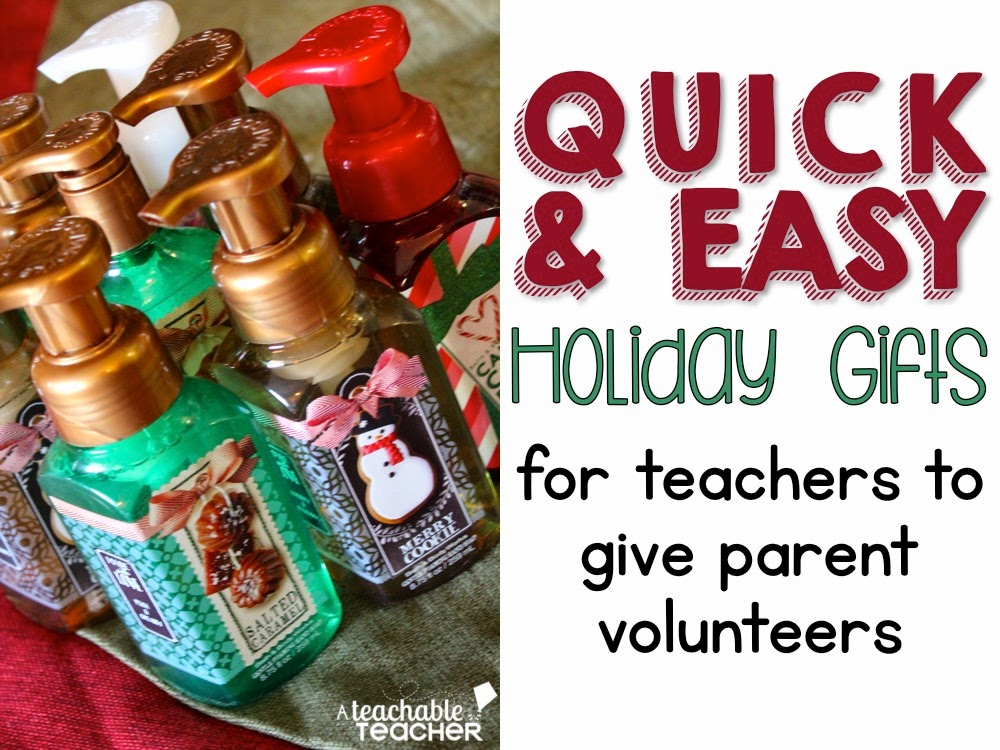 Quick & Easy Gift for Classroom Volunteers