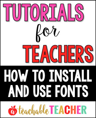 tutorials for teachers | how to install and use fonts