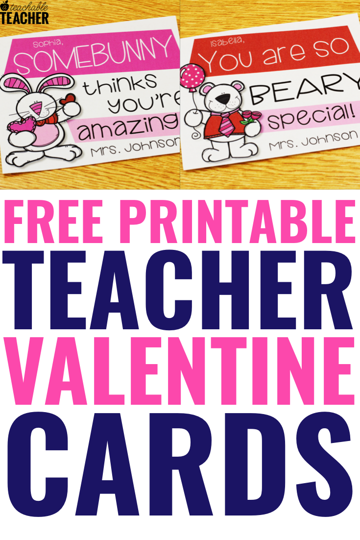 Free Printable Teacher Valentine Cards Your Students will Love