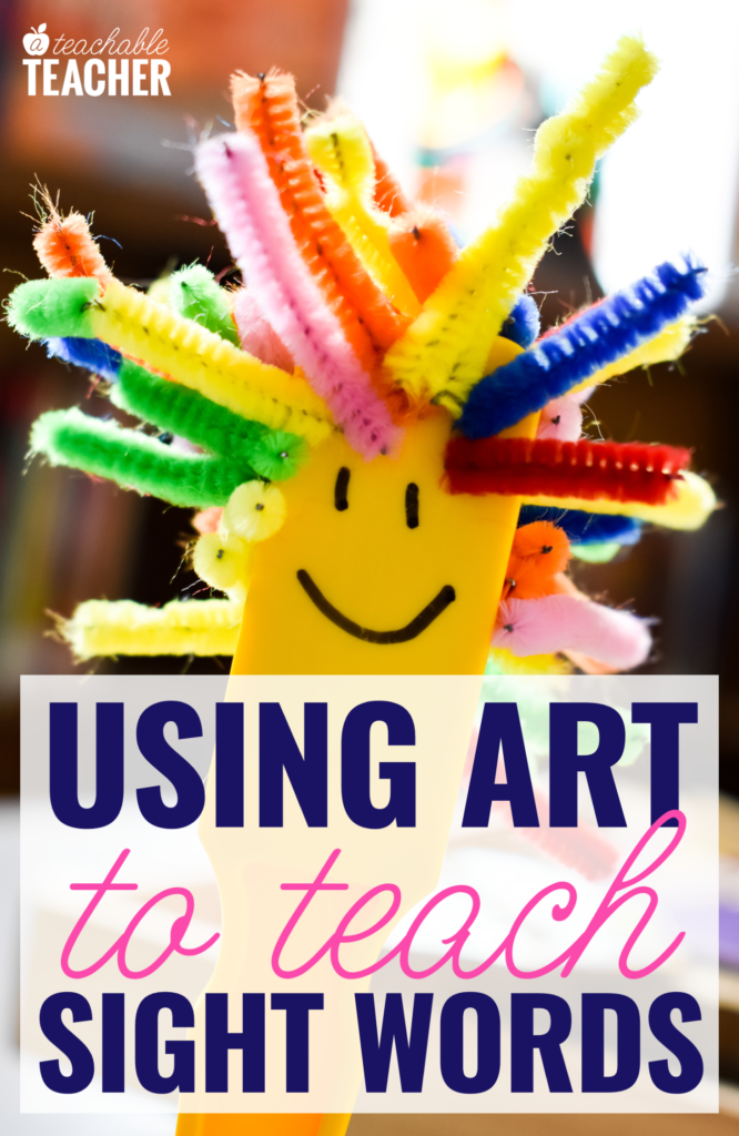 Using Art To Teach Sight Words