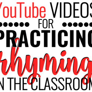 Engaging Videos for Practicing Rhyming in the Classroom