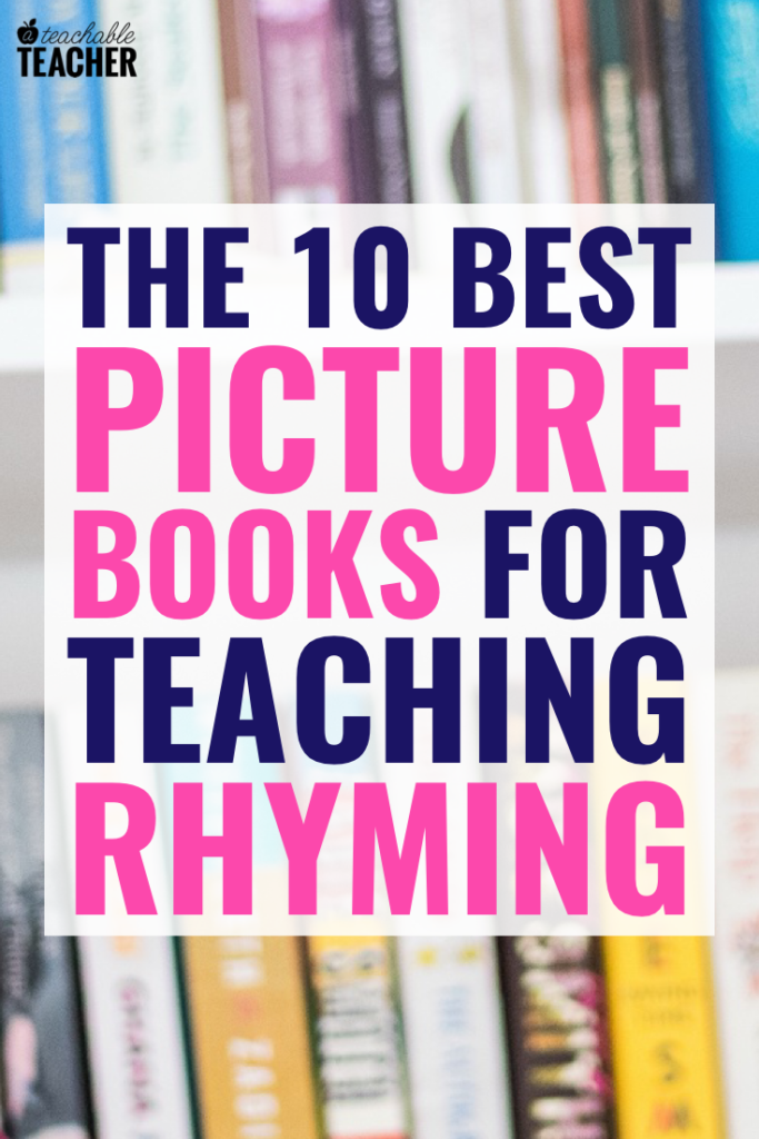Picture books for teaching rhyming