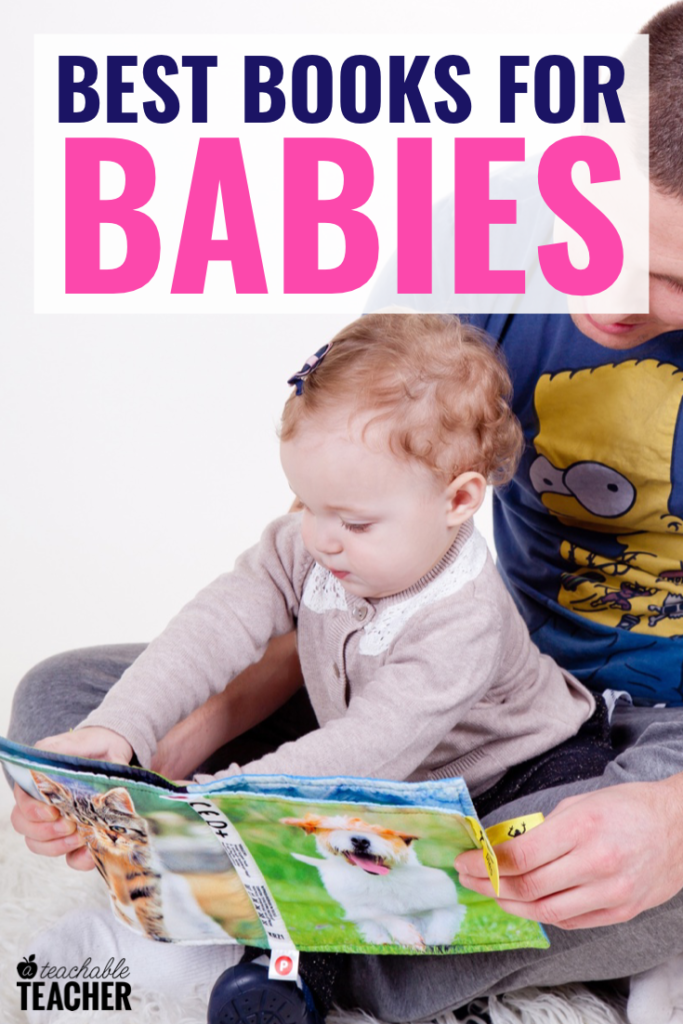 10 Fabulous Books for Babies, According to a Teacher