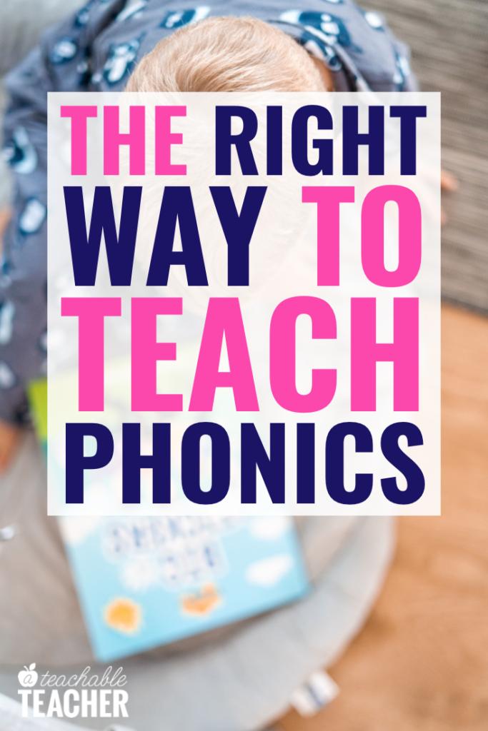 Teaching Phonics the Right Way