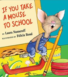 back to school book if you give a mouse a cookie