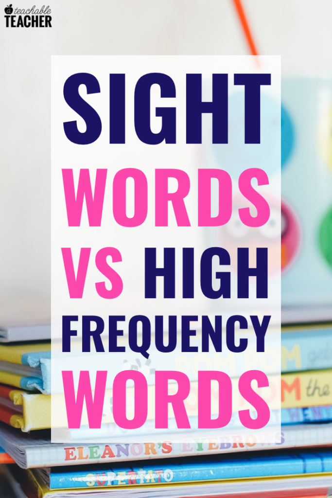 sight words versus high frequency words