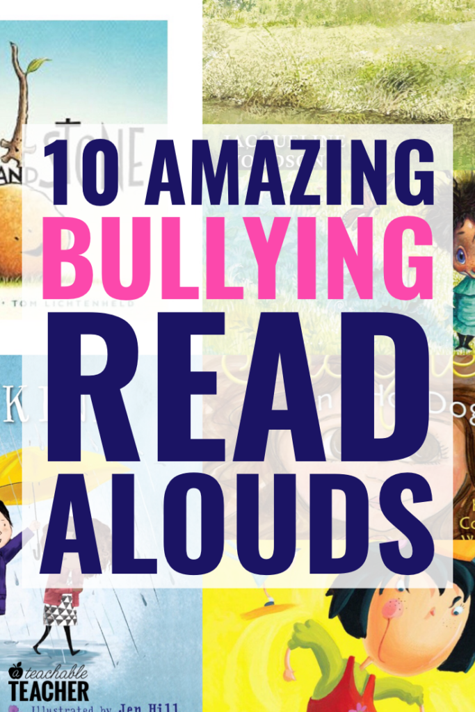 10 Thought-Provoking Read Alouds about (Not) Bullying