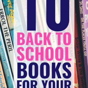 My 10 Favorite Back to School Books