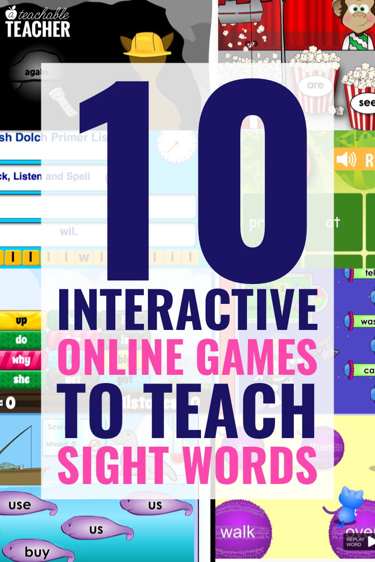 - 10 Interactive Online Games To Teach Sight Words To Beginning Readers