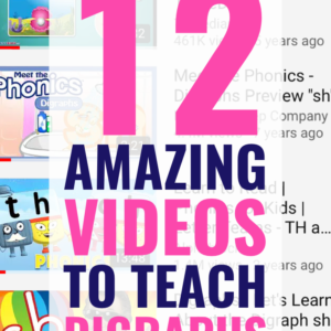 12 Engaging and Instructional Phonics Digraphs Videos that Kids Love