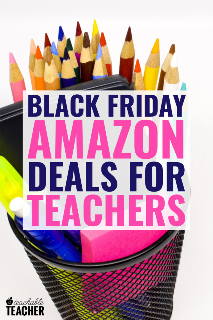 amazon Black Friday teacher deals