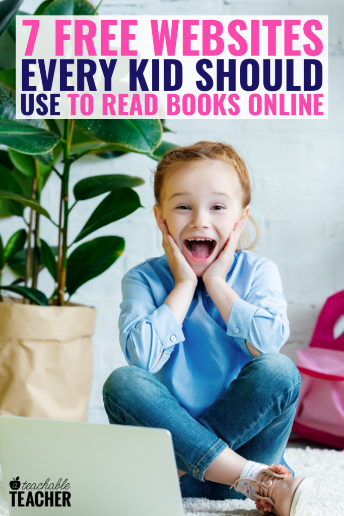 7 FREE ways for kids to read books online for free!