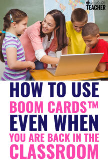 4 Ways to Use Boom Cards in the Classroom