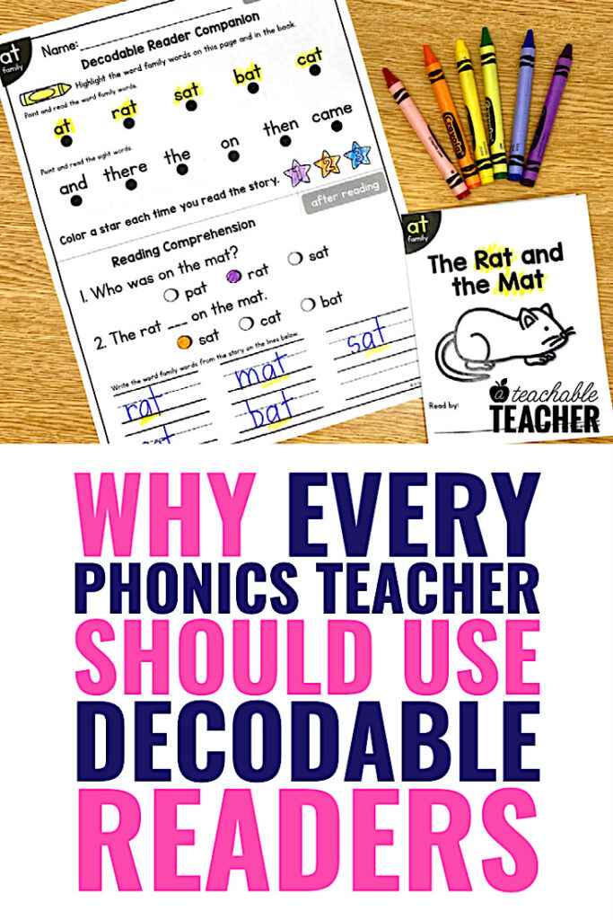 decodable readers phonics teaching | Why Every Phonics Teacher Should Use Decodable Readers